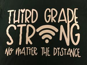 Third Grade Strong no Matter the Distance